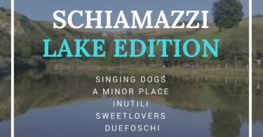Schiamazzi Lake Edition
